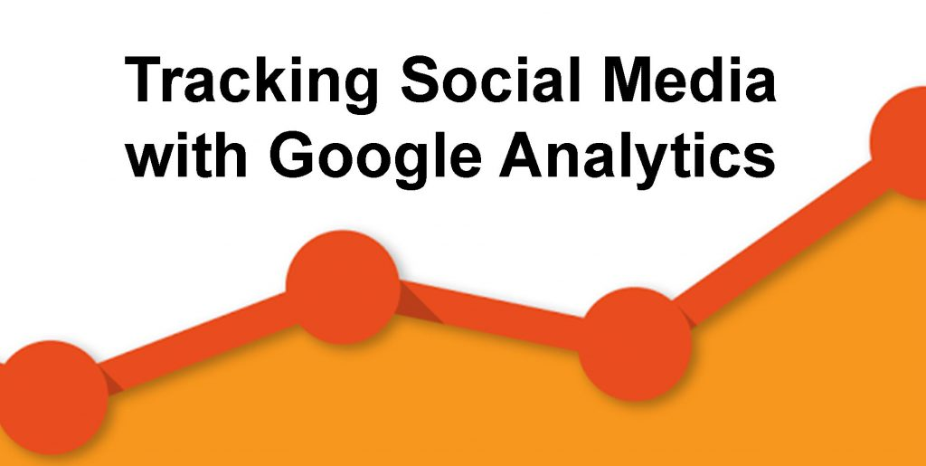 Tracking Social Media with Google Analytics