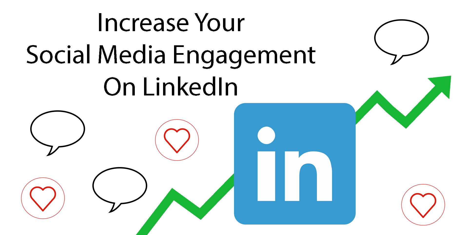 Increase engagement on LinkedIn