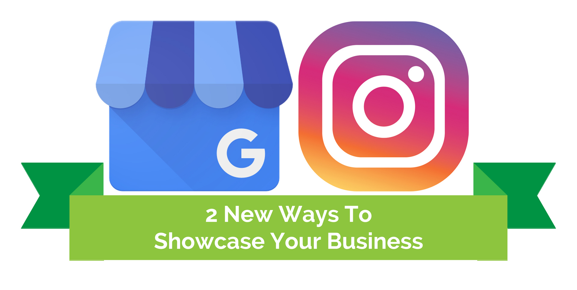 2 New Ways To Showcase Your Business