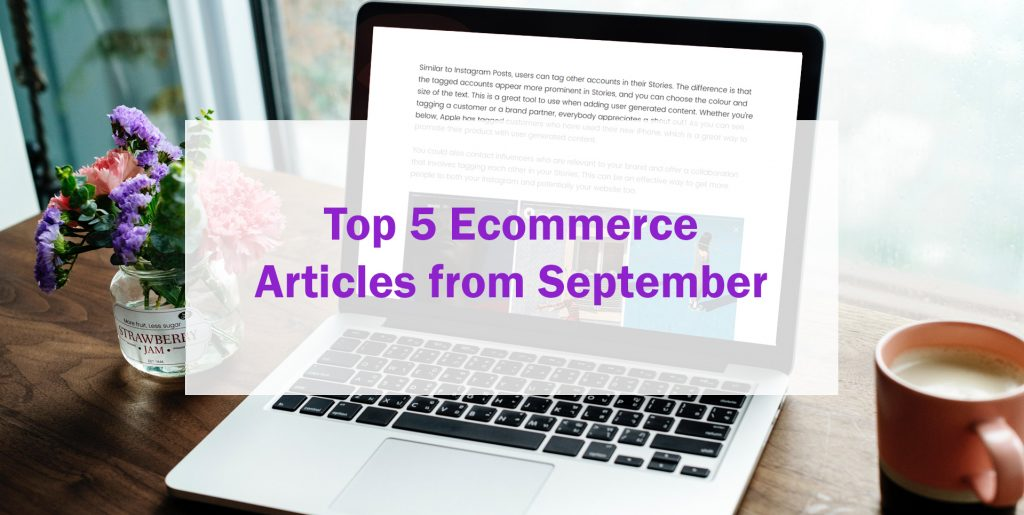 Top 5 Ecommerce Blogs from September