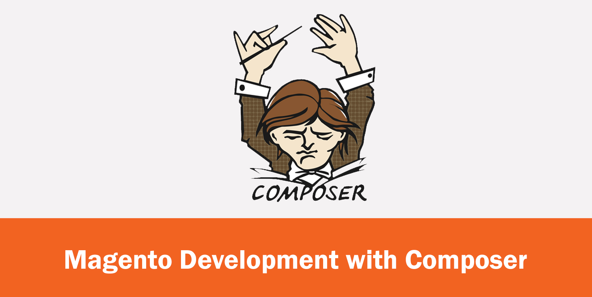 Magento Development With Composer