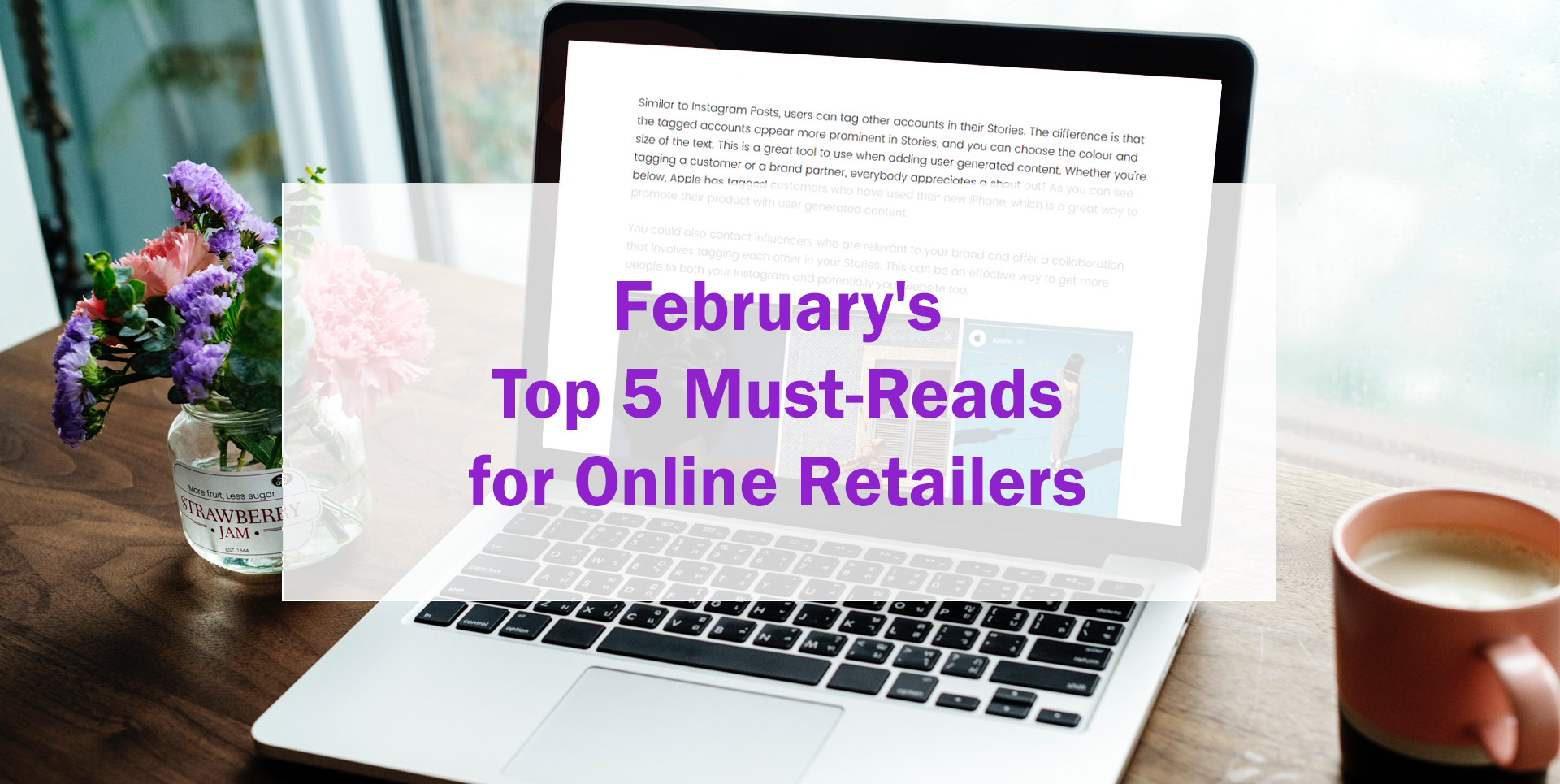 February's Top 5 Must-Reads for Online Retailers