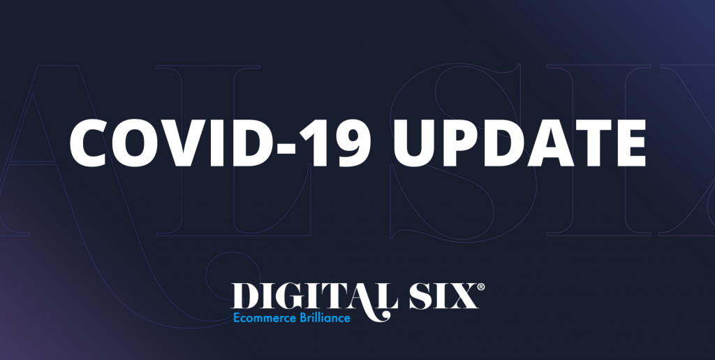 Digital Six's COVID-19 Update